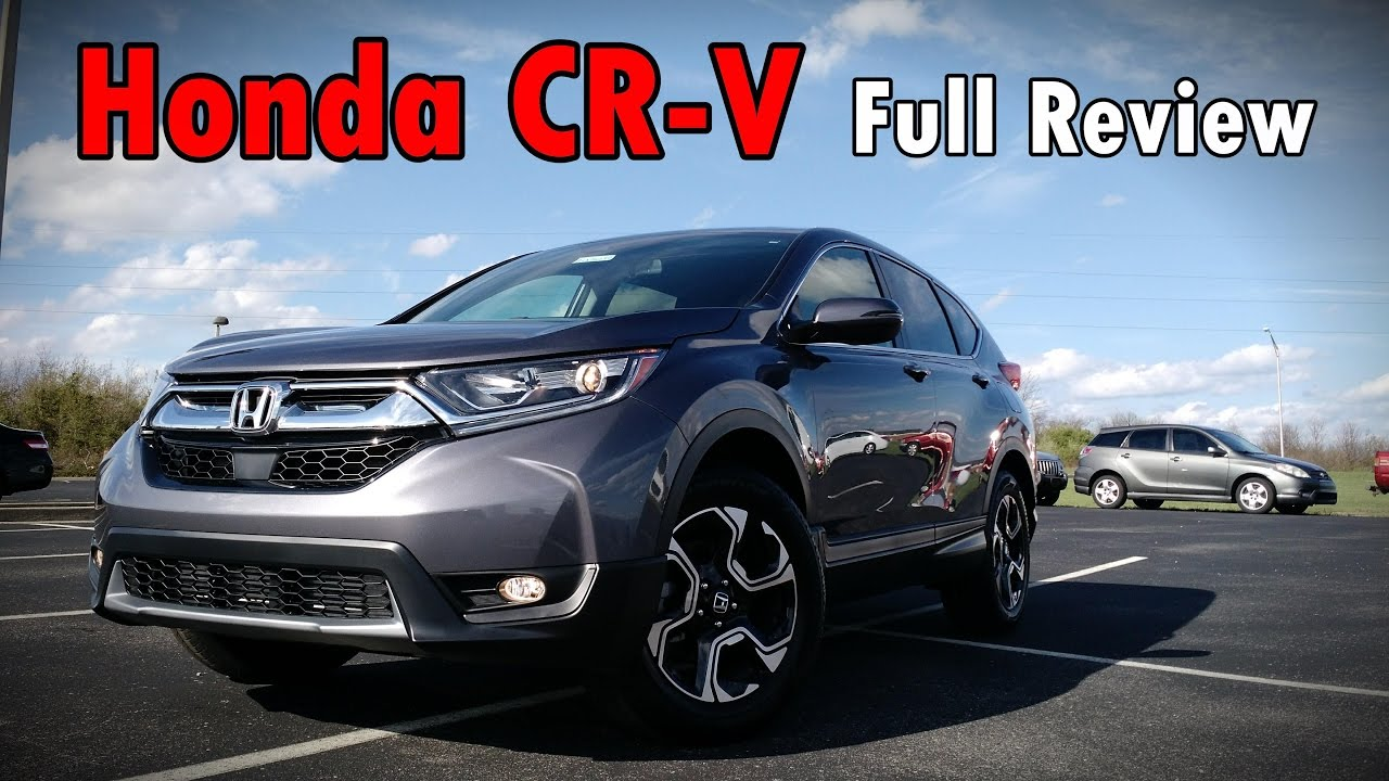 2017 Honda CRV Full Review  Touring EXL EX  LX  YouTube