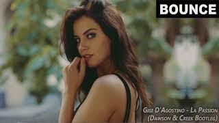 Gigi D'Agostino - La Passion (Dawson & Creek Bootleg Mix)   FBM