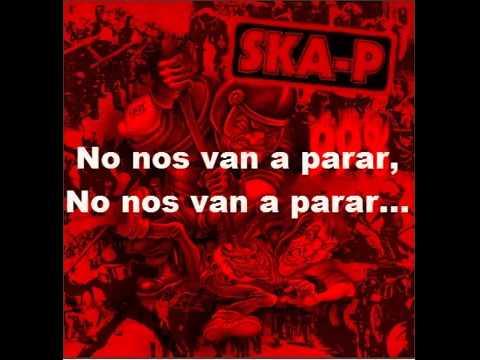 Ska p Canto a la Rebelion Con Letra