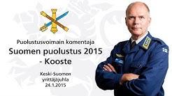 Suomen puolustus 2015 - Kenraali Jarmo Lindberg - Kooste