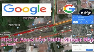 how to view live traffic on google maps | Google maps traffic in Tamil