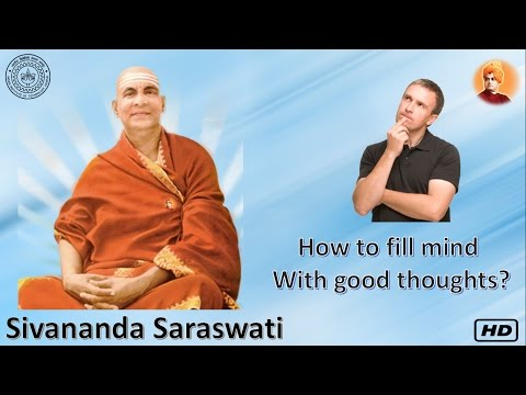 How to fill mind with good thoughts  ?| Sivanand Saraswati | Jeevan Darshan | IIT Kanpur Radio