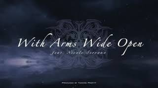 With Arms Wide Open [CREED COVER] - Tommee Profitt (feat. Nicole Serrano)