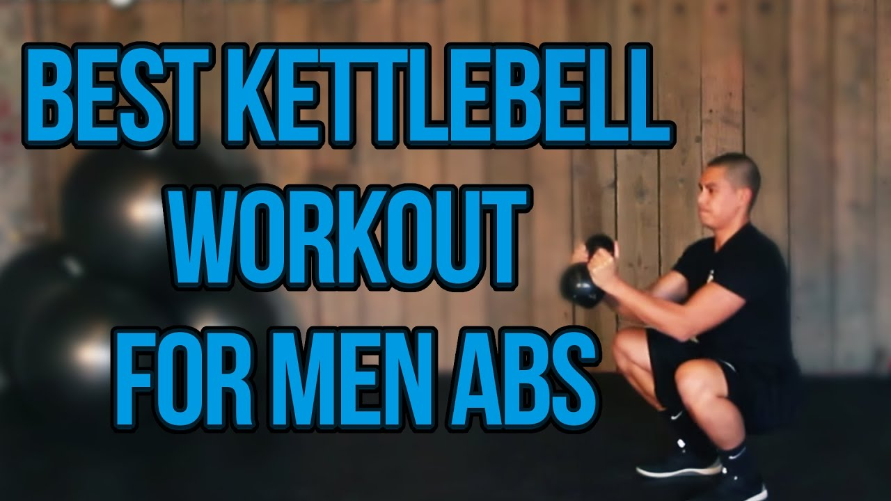 Best Kettlebell Workout For Men Abs