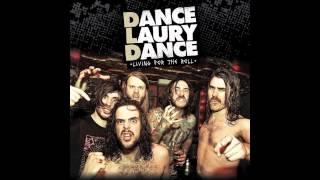 Dance Laury Dance - Living for the Roll (Full Album)