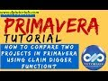 How to Compare Two Projects in Primavera using Claim digger Function? || Primavera || dptutorials