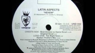 Latin Aspects - Nenem (Opera Vocal Mix)