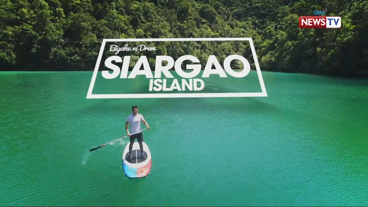 Download Biyahe ni Drew: Experience paradise in Siargao Island (Full episode)