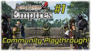 Samurai Warriors 4 Empires [PS4] | Community Playthrough! #1