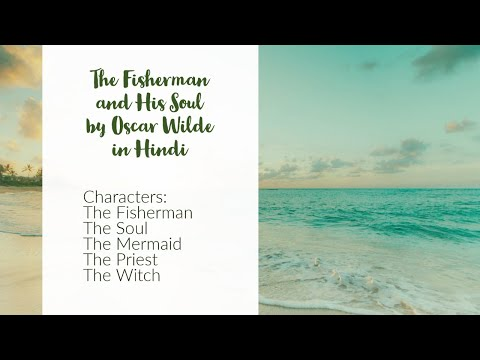 The Fisherman And His Soul In Hindi By Oscar Wilde