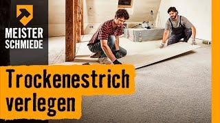 Trockenestrich verlegen | HORNBACH Meisterschmiede