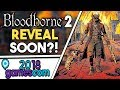 BLOODBORNE 2?! NEW SPLINTER CELL?! HUGE Game ANNOUNCEMENTS Coming at GAMESCOM 2018!