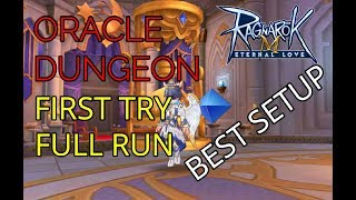 ORACLE DUNGEON FIRST TRY FULL RUN - RAGNAROK MOBILE SEA