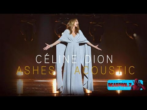 Céline Dion - Ashes (Acoustic)