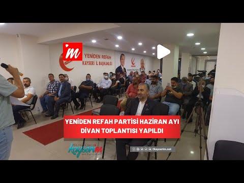 Yeniden Refah Partisi Haziran Ayı Divan Toplantısı Yapıldı