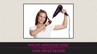 Philips HP8233/00 Ionic Hair Dryer Review