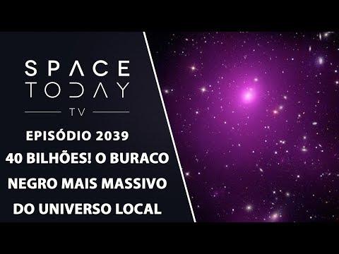 40-bilhÕes!-o-buraco-negro-mais-massivo-do-universo-local-|-space-today-tv-ep2039