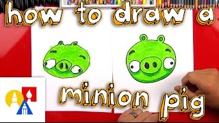 How To Draw A Minion Pig From Angry Birds