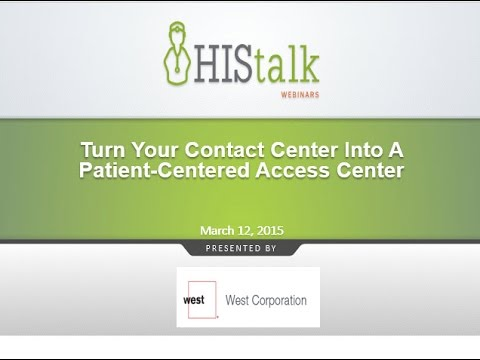 Turn Your Contact Center Into A Patient-Centered Access Center