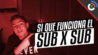 El SUB x SUB si que funciona... | YouTube te baneará