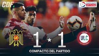 Unión Española 1 - 1 U. La Calera | Campeonato AFP PlanVital 2019 Segunda Fase | Fecha 2 | CDF