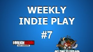 Weekly Indie Play 7: Foreign Legion, No time to Explain