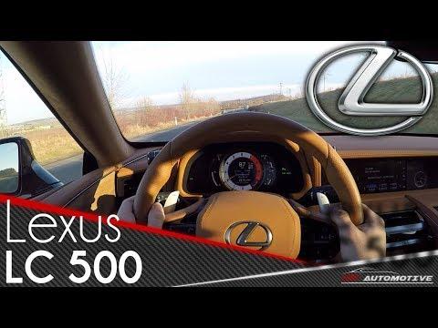 Lexus Lc 500 Pov Test Drive Acceleration 0 270 Km H Top Speed