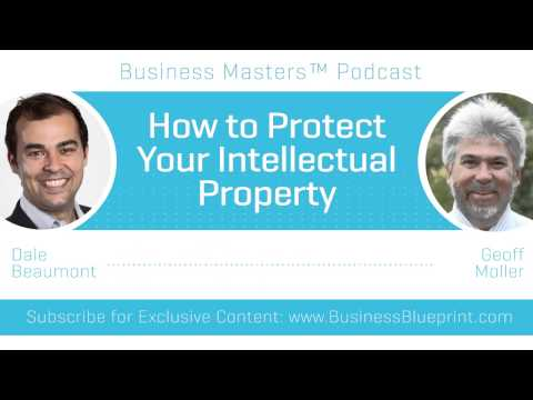 Intellectual Property Protection Tips | Geoff Moller