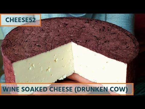 How to Make Wine Soaked Cheese - (AKA Drunken Cow Cheese)
