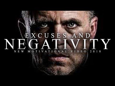 EXCUSES & NEGATIVITY – 2018 MOTIVATIONAL VIDEO