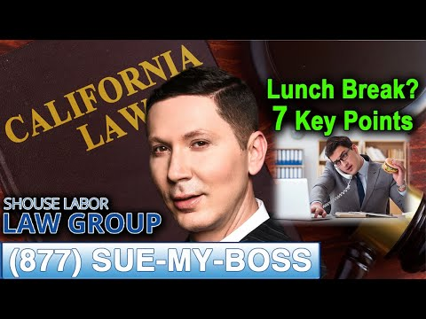 Boss not giving you lunch breaks? 7 key points to filing a lawsuit