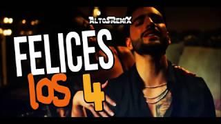 El Julii DJ   Felices Los 4 Maluma Mix  AltoSRemiX