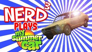 Nerd³ Plays... My Summer Car - Finnish Line