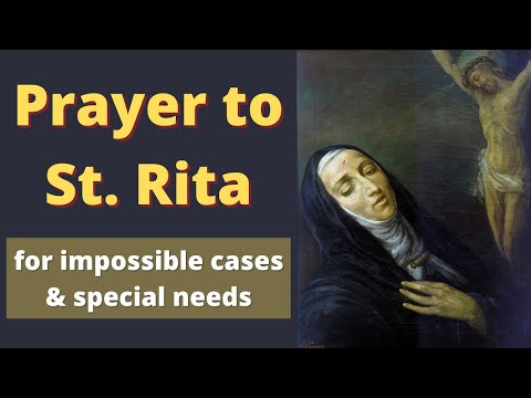 Prayer To St Rita for Impossible Cases & Special Needs