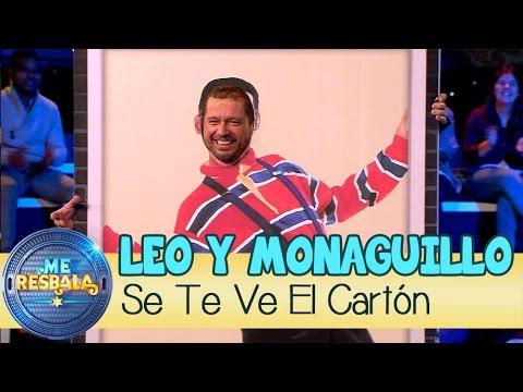 Me Resbala - Se te ve el Cartón: Leo Harlem y Monaguillo