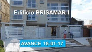 Edificio BRISAMAR I - Avance de Obra 16-01- 2017