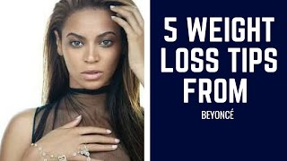5 Weight Loss Tips from Beyoncé | Weight Loss Motivation