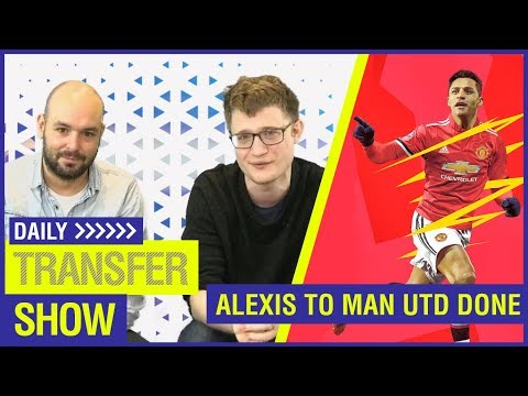 ALEXIS TO MAN UTD DONE + MALCOM'S £44M MOVE