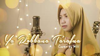 Download Lagu Lagu Taubat   Ya Rabbana Tarafna - Cover by Wili mp3