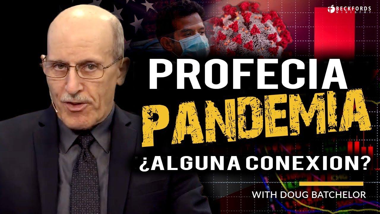 ¿Es esta PANDEMIA profética? ¿Está en la Biblia? con Doug Batchelor - Amazing Facts español