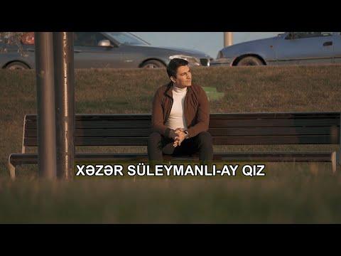 Xəzər Süleymanlı-Özün donundan gözəl, donun özündən, ay qız