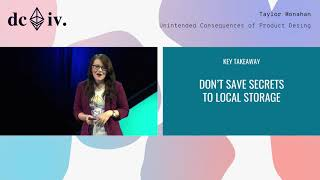 Unintended Consequences of Product Design by Taylor Monahan (Devcon4)