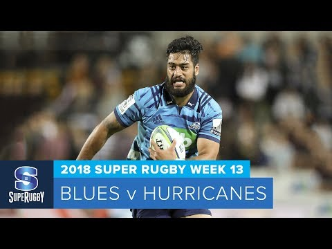 HIGHLIGHTS: 2018 Super Rugby Week 13: Blues v Hurricanes