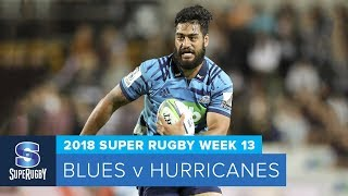 HIGHLIGHTS: 2018 Super Rugby Week 13: Blues v Hurricanes