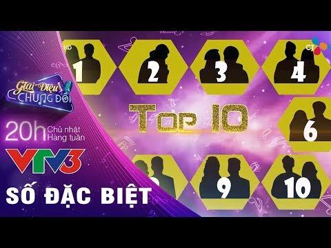GIAI ĐIỆU CHUNG ĐÔI SỐ ĐẶC BIỆT - Mãn nhãn với màn trình diễn đỉnh cao của TOP 10 GDCĐ mùa 1