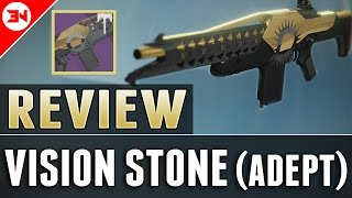 Vision Stone (Adept) Review - An AVERAGE PVP PLAYER REVIEW - Flawless Trials Of Osiris Weapon