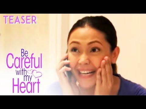 "Friday, May 17 sa ""BE CAREFUL WITH MY HEART"""