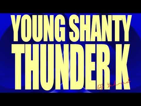 Young Shanty Iyahson  Thunder K  Boomin