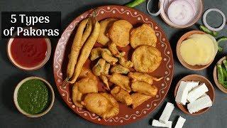 बारिश के मौसम में झटपट बनाए 5 तरीके के क्रिस्पी वेज पकोड़े | Pakoda Recipes | Snack & Appetizers