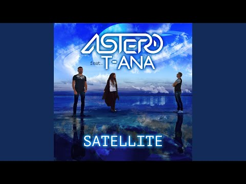 Satellite (feat. Tiana) (Radio Mix)